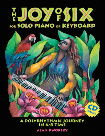 The Joy of Six for Piano (download of book as a PDF with mp3 audio files)