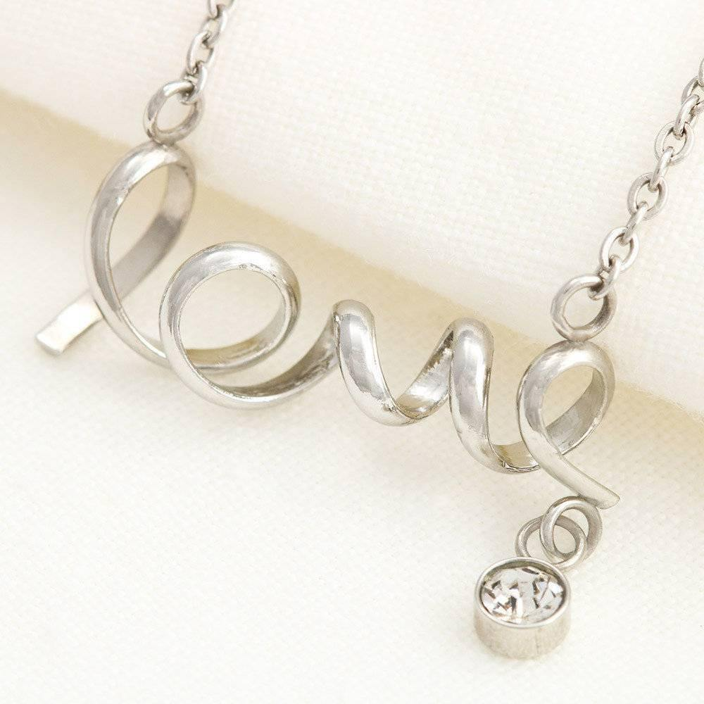 "To My Daughter ""Loving You"" Scripted Love Necklace - Everlyfave"