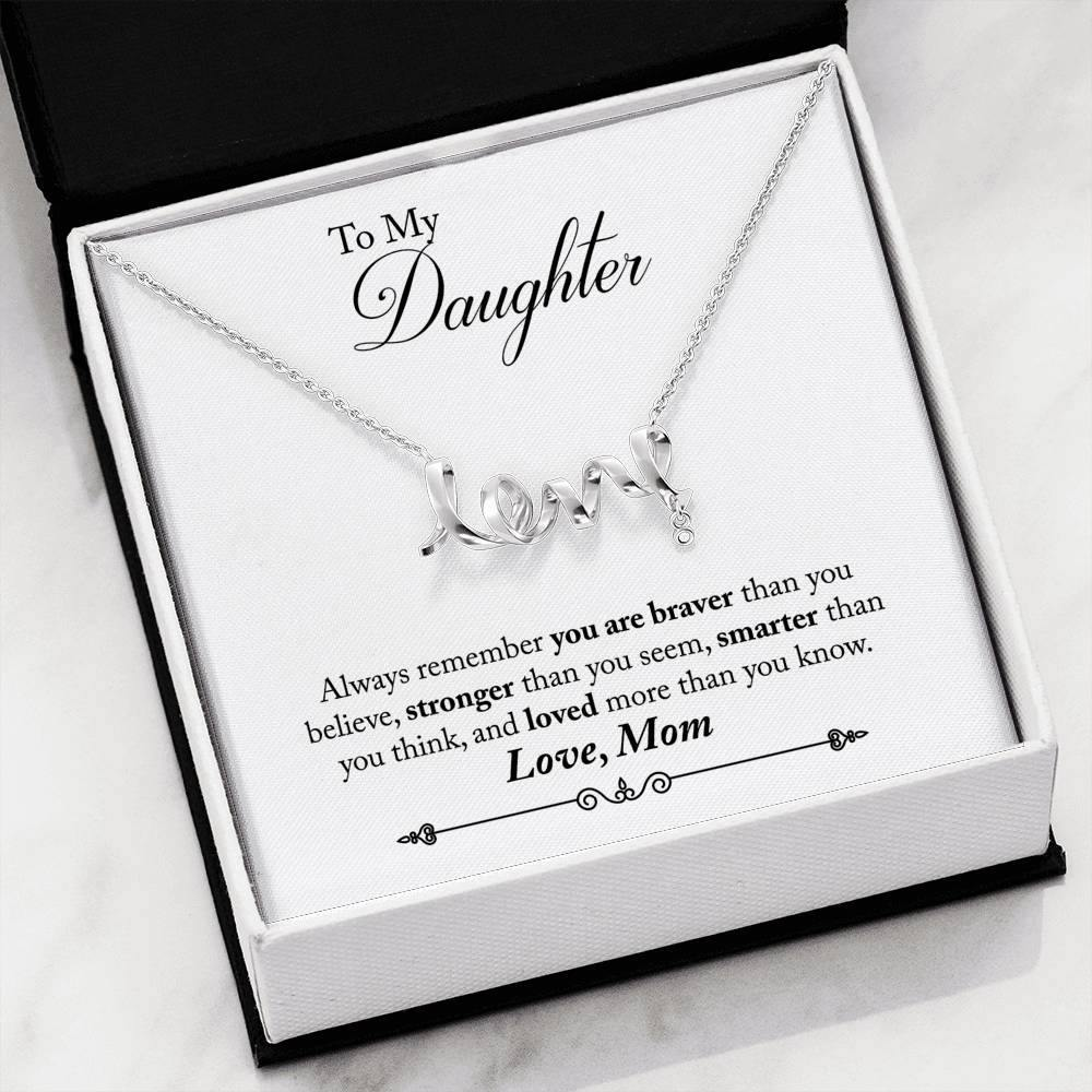 "To My Daughter ""Always Remember"" Scripted Love Necklace - Everlyfave"