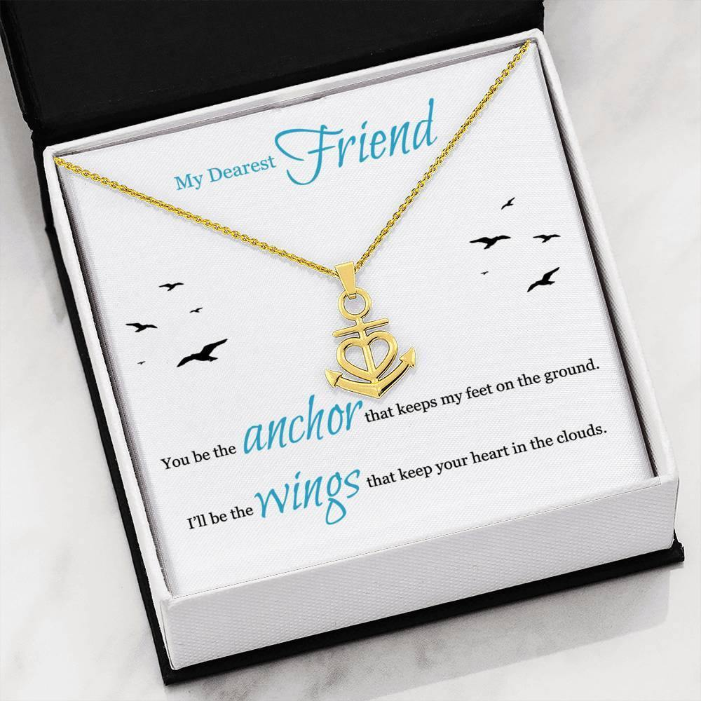 "My Dearest Friend ""Be The Wings"" Anchor Necklace - Everlyfave"