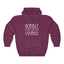 Load image into Gallery viewer, Gobble til you Wobble Dark Unisex Heavy Blend™ Hooded Sweatshirt