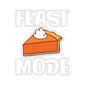 Feast Mode Kiss-Cut Stickers