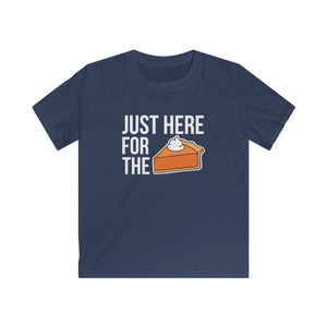 Just here for the Pie Kids Softstyle Tee