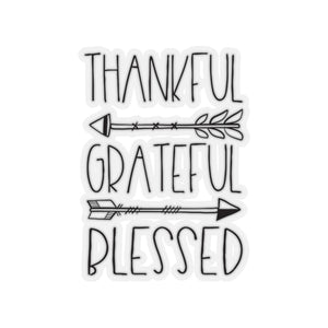 Thankful Grateful Blessed Kiss-Cut Stickers