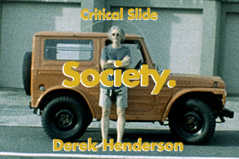 SOCIETY with DEREK HENDERSON