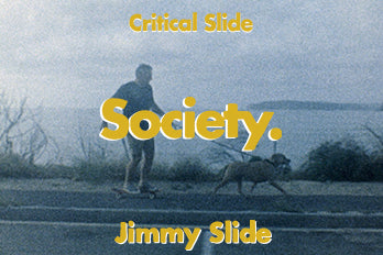 SOCIETY WITH JIMMY SLIDE