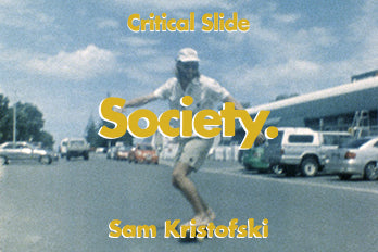 Society with Sam Kristofski