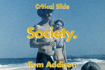 SOCIETY with Tom Addison