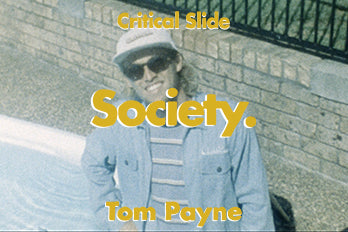SOCIETY with Tom Payne