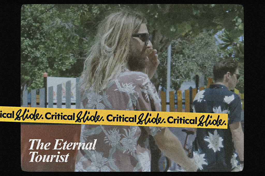 Critical Slide ~ The Eternal Tourist