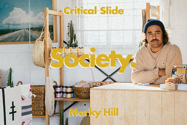 SOCIETY with Marky Hill