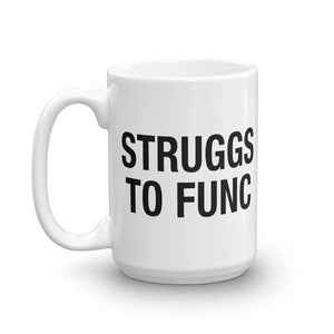 Queer Eye Struggs to Func Mug
