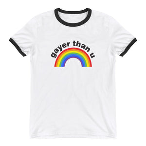 Gay Pride Shirt - Gayer Than U