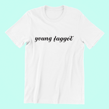 Young Faggot Shirt