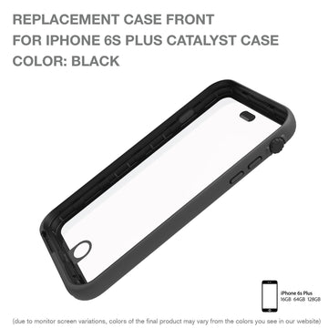 CATFROBLK6S+ | Replacement Case Front for Waterproof Case for iPhone 6s Plus