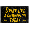 Oshkosh: Drink Like a Champion Today Flag