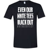 Oktoberfest: White Tees Black Out T-Shirt