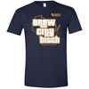 Brew City B*tch T-Shirt
