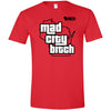 Mad City B*tch T-Shirt