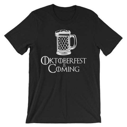 Oktoberfest: Oktoberfest is Coming T-Shirt