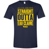 Eau Claire Homecoming: Straight Outta Eau Claire T-Shirt