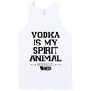 Oktoberfest: Vodka is my Spirit Animal Tank Top