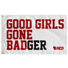 Good Girls Gone BADger Flag (White)