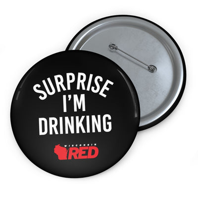 Surprise I'm Drinking Button