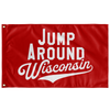 Jump Around Wisconsin Flag
