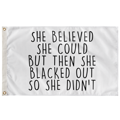 Believed She Could Flag