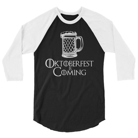 Oktoberfest: Oktoberfest is Coming Raglan