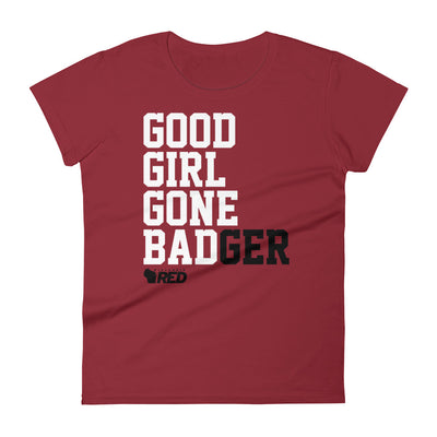 Good Girl Gone BADger Women's T-Shirt
