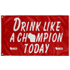 Madison: Drink Like a Champion Today Flag