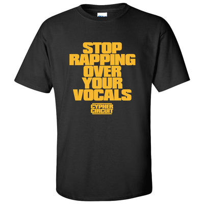 Cypher Circuit: Stop Rapping T-Shirt