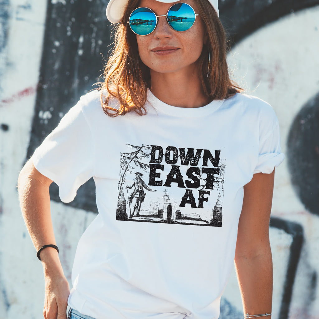 Down East AF t-shirt, birthday, Christmas, Father's Day, Mother's Day, gift