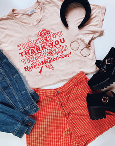 preorder: Thank You Have a Magical Day Tee