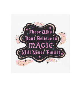 Believe in Magic Art Print