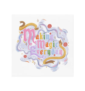Making Magic Everyday Art Print