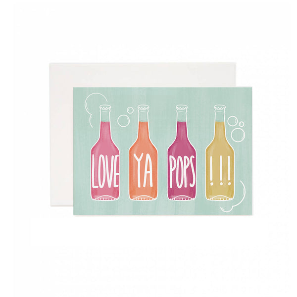 Love Ya Pops Greeting Card