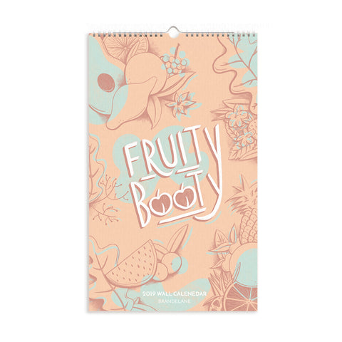 Fruity Booty 2019 12 Month Calendar