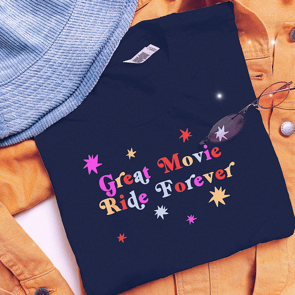 Great Movie Ride Forever Tee