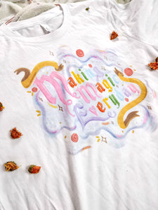 White Making Magic Everyday Tee