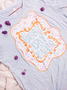 Blue Best Day Ever Tee