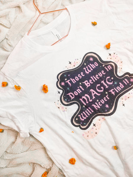 White Believe in Magic Tee