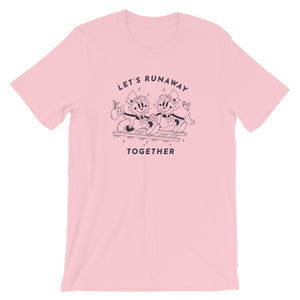 Let's Runaway Together Tee