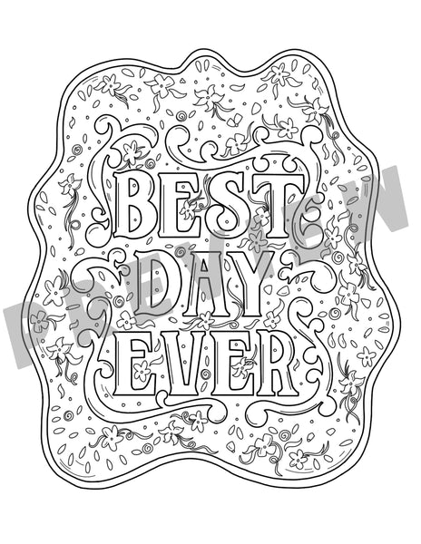 Best Day Ever Coloring Sheet