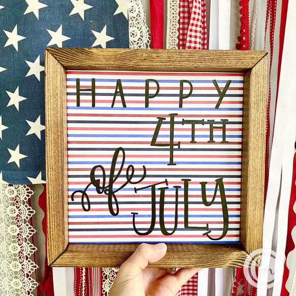 4th of July handmade sign