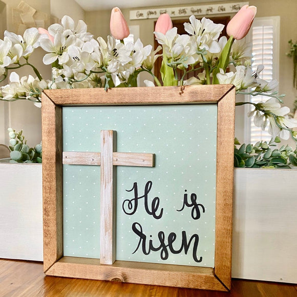 He is Risen 3D cross handmade sign