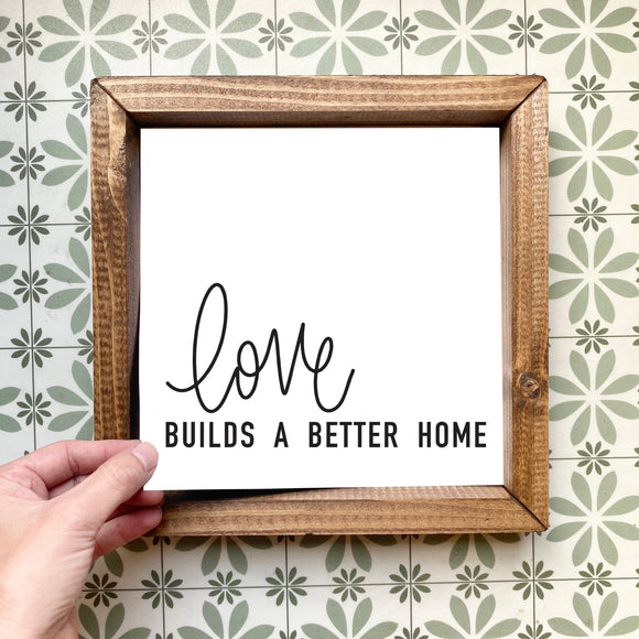 Love builds a better home magnetic design (design only, frame not included)