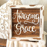 Amazing Grace handmade sign